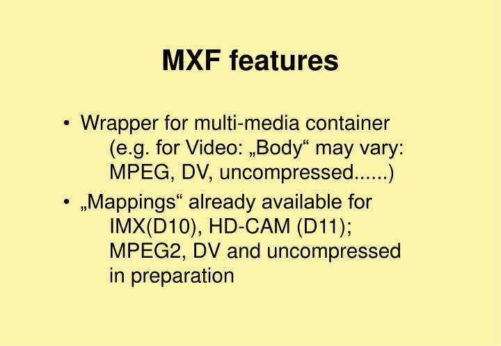 MXF features