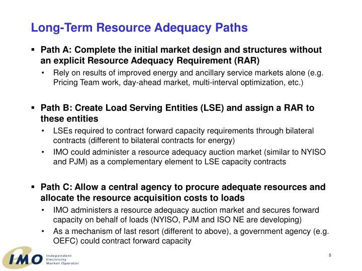 Long-Term Resource Adequacy Paths