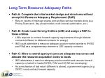 long term resource adequacy paths