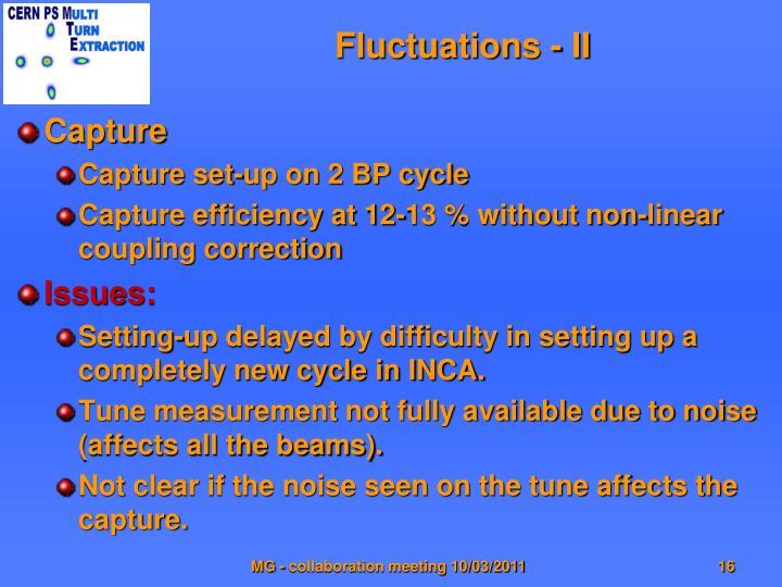 Fluctuations - II