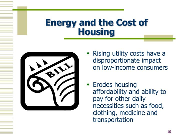 Energy and the Cost of Housing