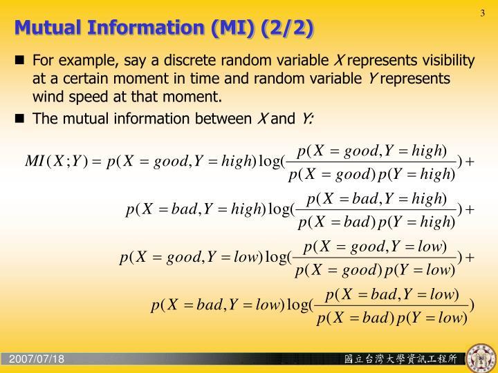 Mutual Information (MI) (2/2)