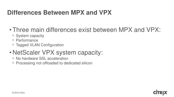 Differences Between MPX and VPX