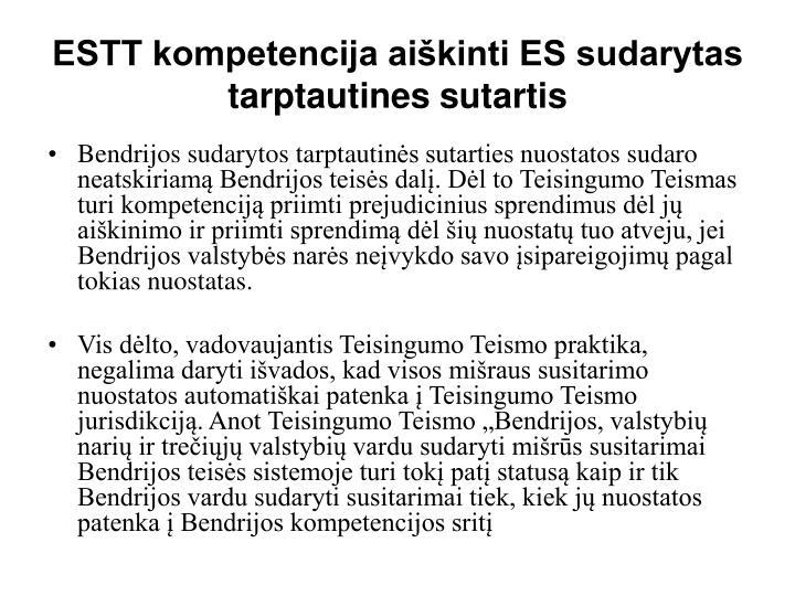 ESTT kompetencija aiškinti ES sudarytas tarptautines sutartis