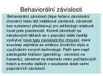 behavior ln z vislosti