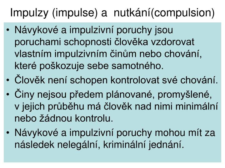 Impulzy impulse a nutk n compulsion