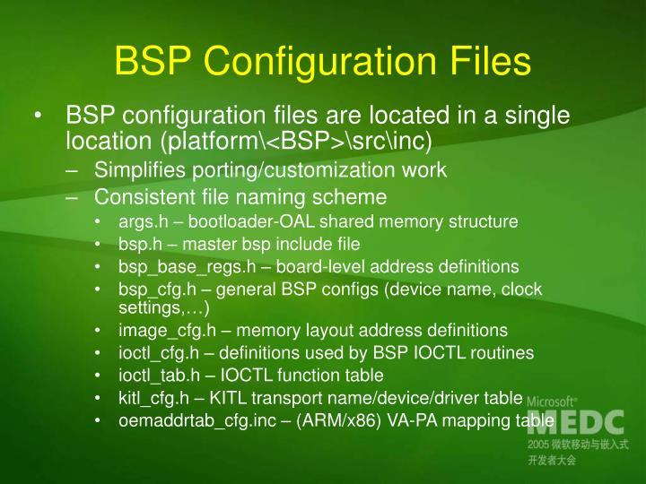 BSP Configuration Files