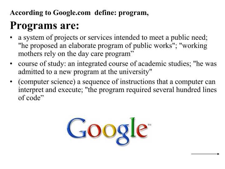According to Google.com  define: program,