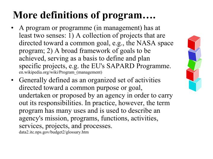 More definitions of program….