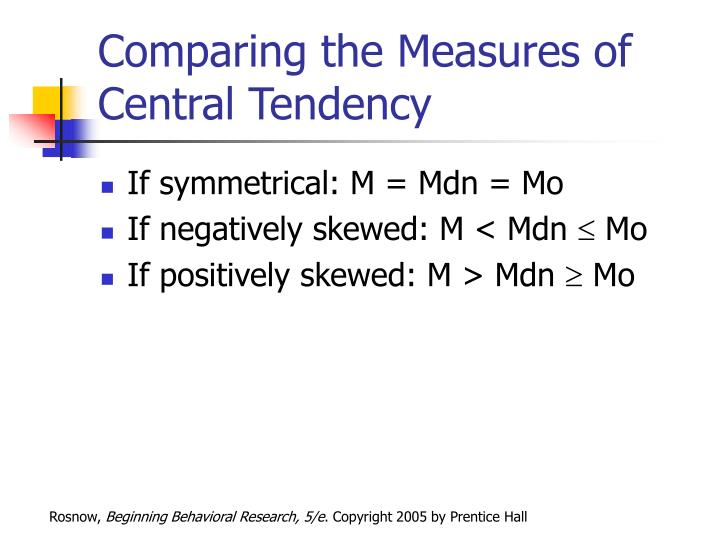 Comparing the Measures of Central Tendency