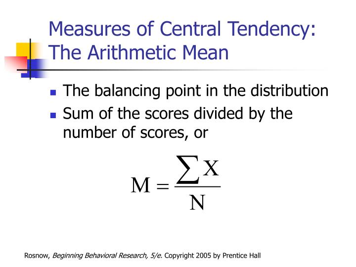 Measures of Central Tendency: The Arithmetic Mean