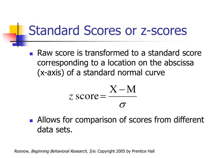 Standard Scores or z-scores