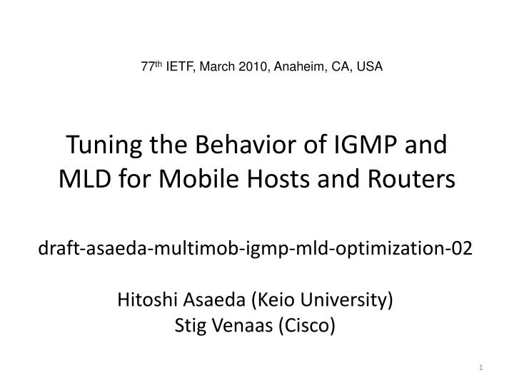 Tuning the behavior of igmp and mld for mobile hosts and routers