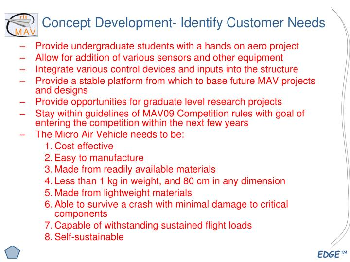 Concept Development- Identify Customer Needs