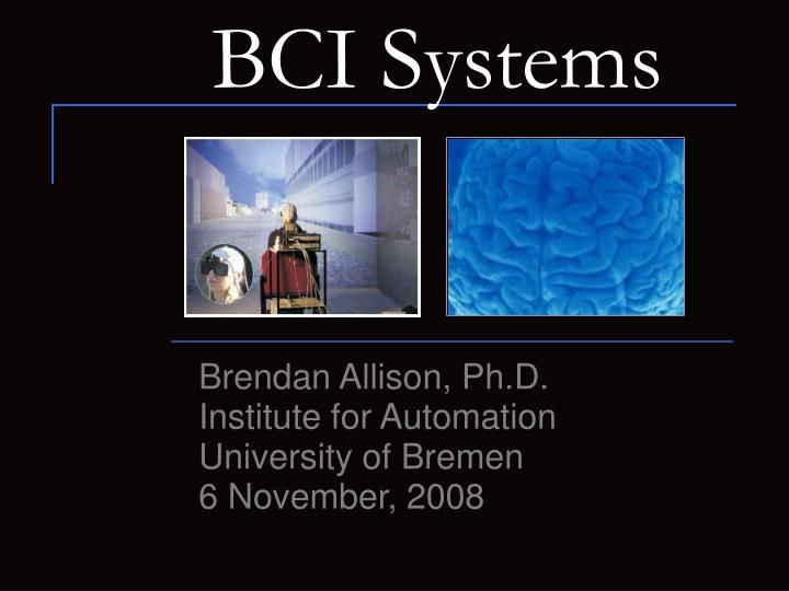 Bci systems