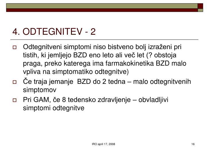 4. ODTEGNITEV - 2