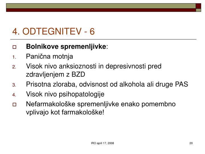 4. ODTEGNITEV - 6