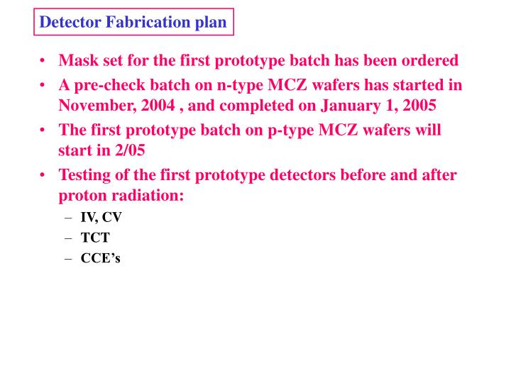 Detector Fabrication plan