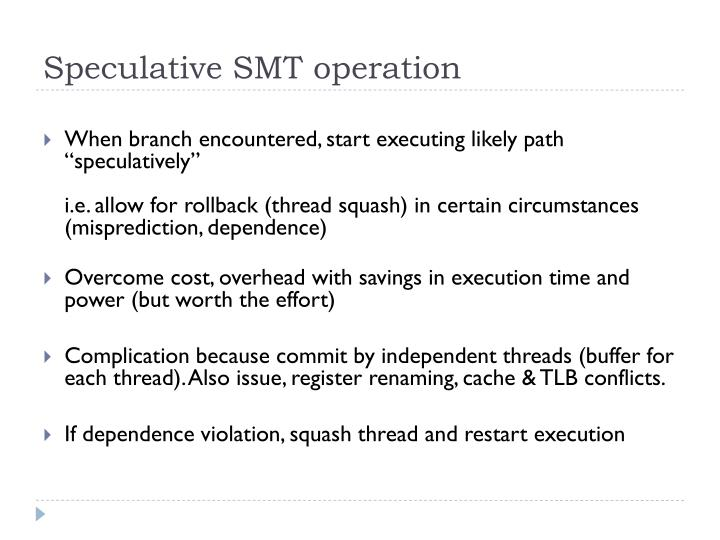 Speculative SMT operation