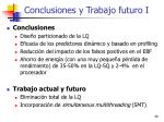 conclusiones y trabajo futuro i