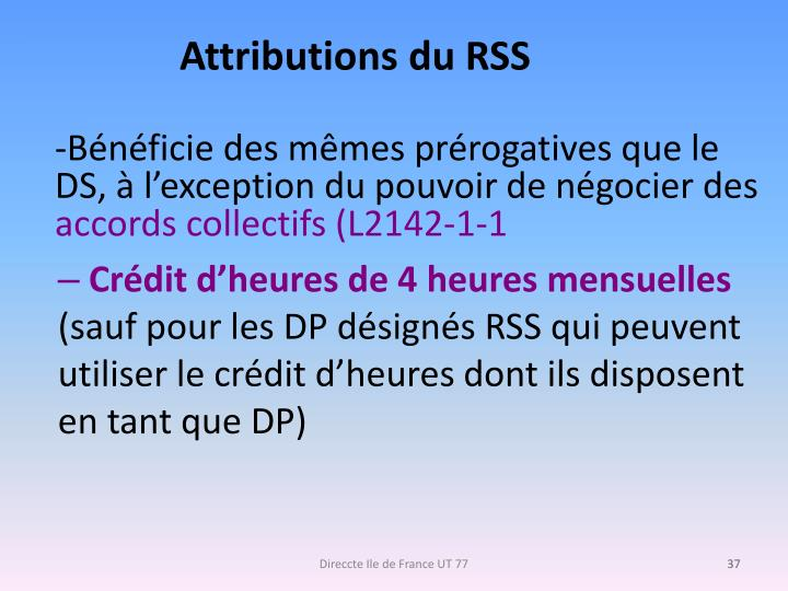Attributions du RSS