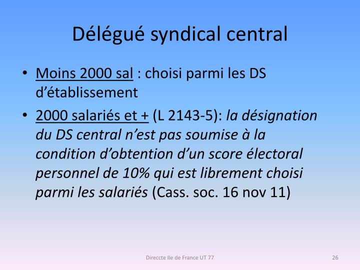 Délégué syndical central