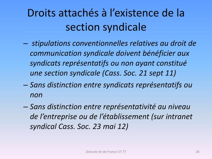 Droits attachés à l'existence de la section syndicale