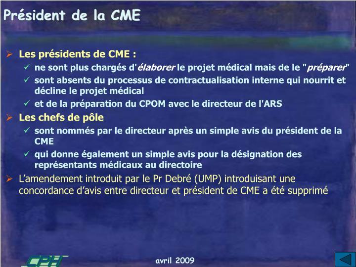 Président de la CME