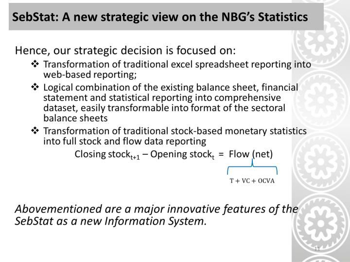 SebStat: A new strategic view on the NBG's Statistics