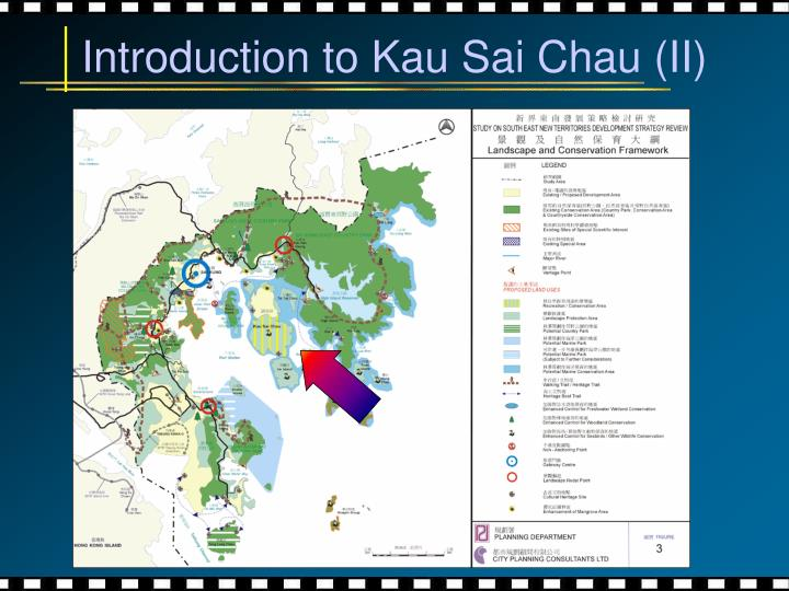 Introduction to Kau Sai Chau (II)