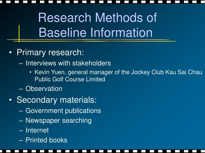 Research Methods of Baseline Information