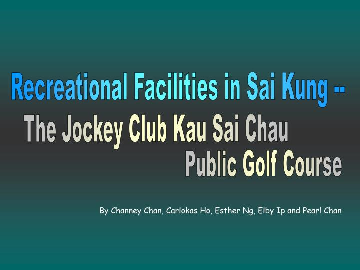 Recreational Facilities in Sai Kung --