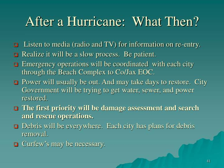 After a Hurricane:  What Then?