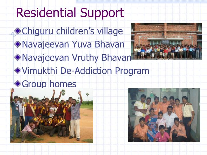 Residential Support