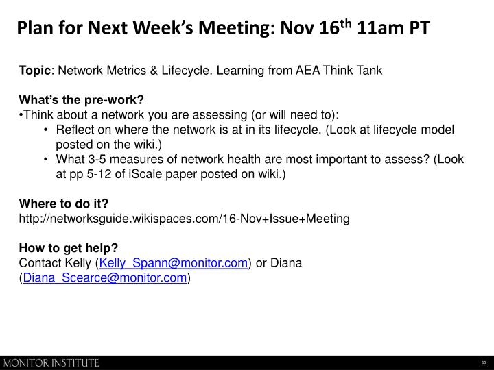 Plan for Next Week's Meeting: Nov 16