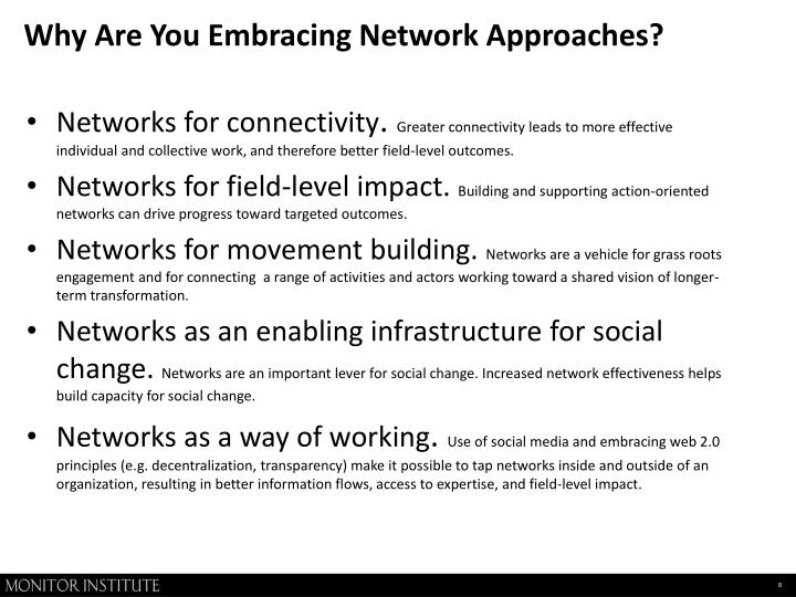 Why Are You Embracing Network Approaches?