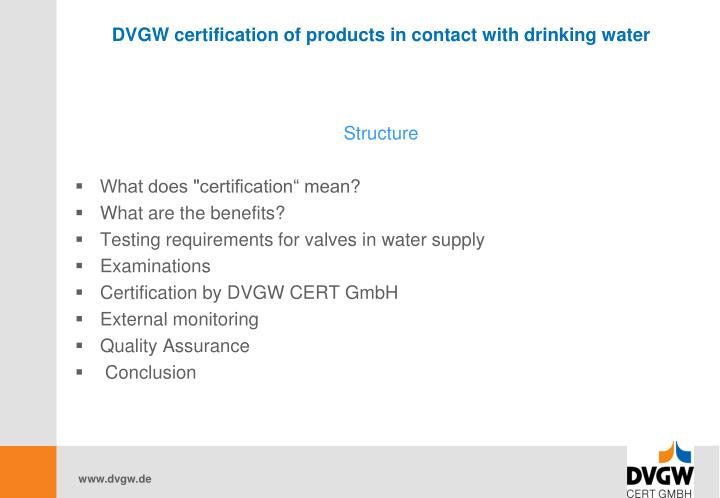 Dvgw certification of products in contact with drinking water1