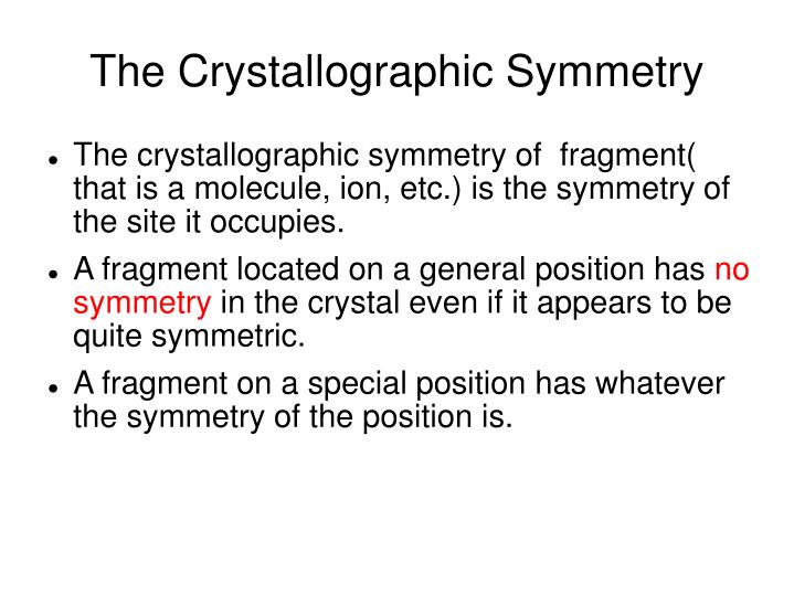 The Crystallographic Symmetry