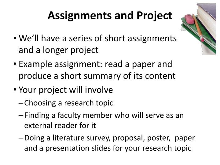 Assignments and Project