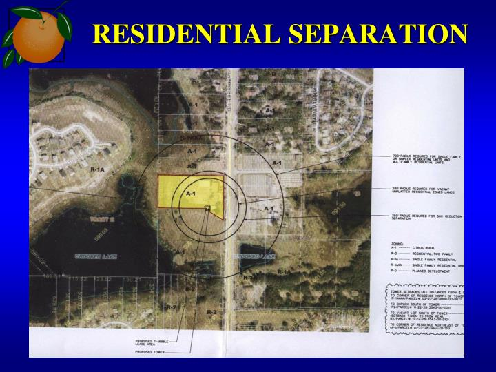 RESIDENTIAL SEPARATION