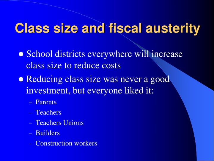 Class size and fiscal austerity