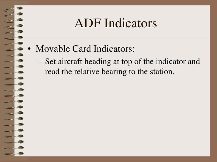 ADF Indicators