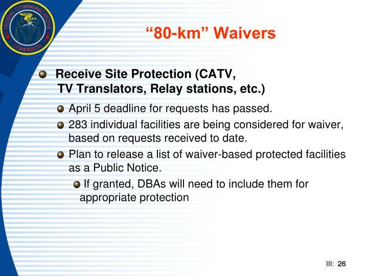 """80-km"" Waivers"