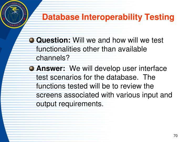 Database Interoperability Testing