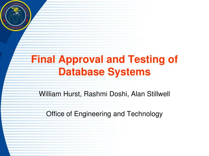 Final Approval and Testing of Database Systems