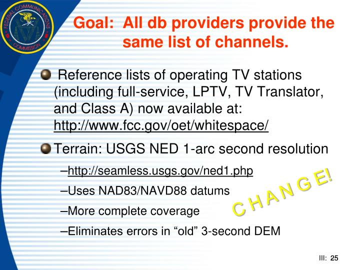 Goal:	All db providers provide the 	same list of channels.
