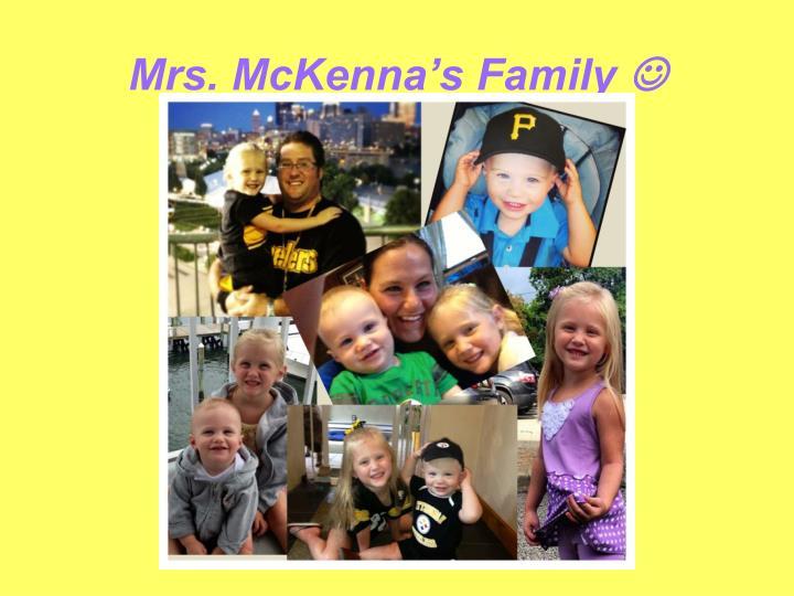 Mrs. McKenna's Family