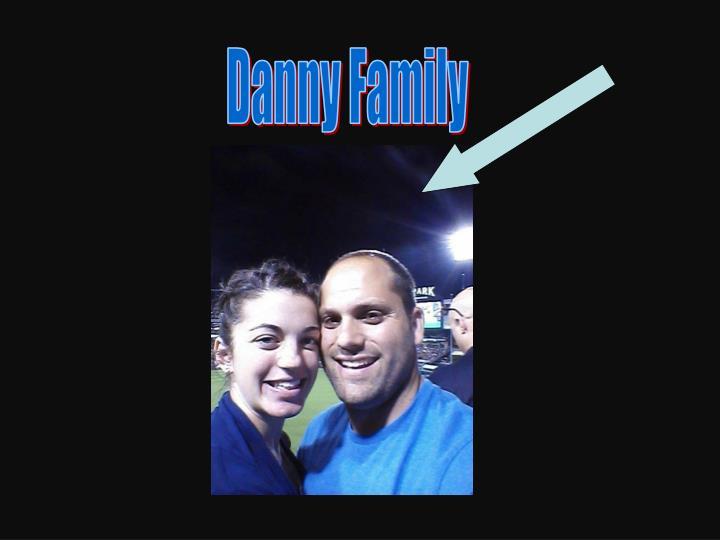 Danny Family