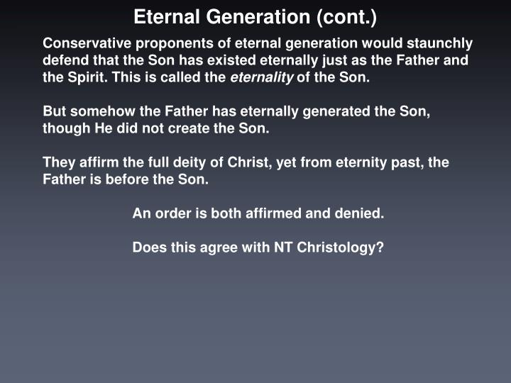 Eternal Generation (cont.)