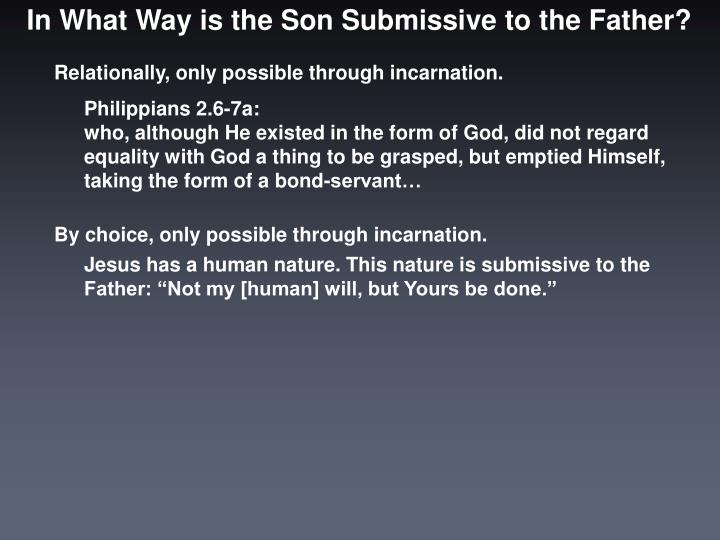 In What Way is the Son Submissive to the Father?